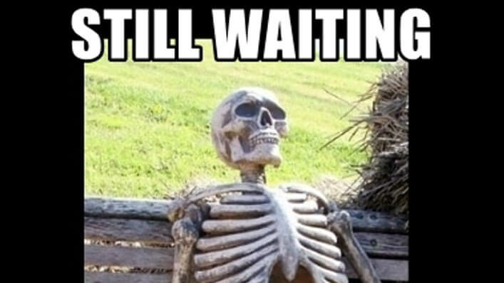 Image result for meme on waiting